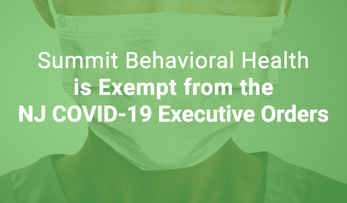 Summit Behavioral Health Exempt from COVID-19 Executive Order